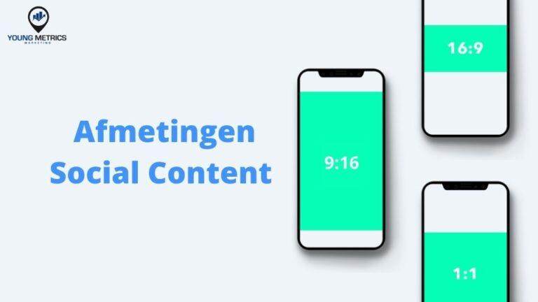 Overzicht Afmetingen Content Social Media Kanalen